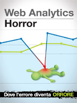 Web_Analytics_Horror: dove l'errore diventa orrore!